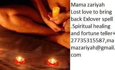 MAMA +27735315587 lost love spells caster sECUDA, sOWETO, New yor...