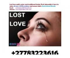How to Bring back Lost Love |+27783223616 | Return Lost lovers An...