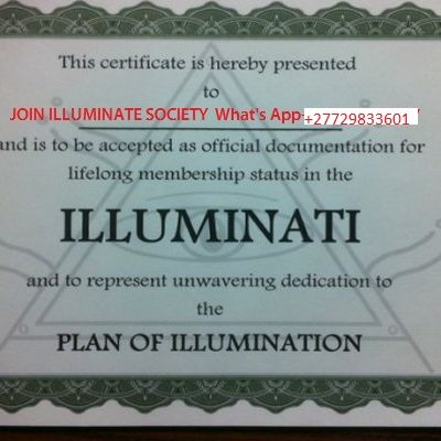 Join illuminate brotherhood today get rich and famous +27729833601 Ghana Botswana Pretoria Oman Iraq,British Indian Ocean Territory