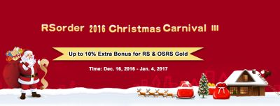 rs gold/rs07 gold with Up to 10% extra bonus on RSorder Xmas sale 12.16-1.4
