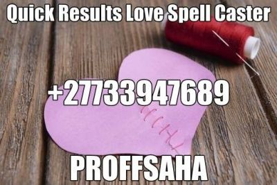 QUICK WORLDS NO1 BLACK MAGIC EXPERT WITH POWERFUL LOVE SPELLS | PROFFSAHA TELL: +27733947689/or visit: http://24hourresultsoflovespell.co.za//Email:proffgeorgesaha@gmail.com
